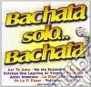 Grupo Mamey - Bachata Solo Bachata