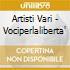 Artisti Vari - Vociperlaliberta'