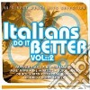 ITALIANS DO IT BETTER VOL.2