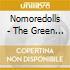 Nomoredolls - The Green Ep (Cd Single)