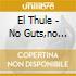 El Thule - No Guts,no Glory