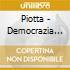 Piotta - Democrazia Del Microfono