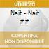 Naif - Naif ##