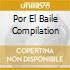 POR EL BAILE COMPILATION