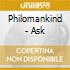 Philomankind - Ask