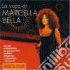 Marcella Bella - La Voce Di.....