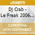 Dj Crab - Le Freak 2006 Remix (Cd Single)