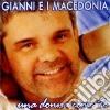 Gianni E I Macedonia - Una Donna Come Te