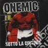 One Mic - Sotto La Cintura