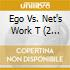 Artisti Vari - Ego Vs. Net's Work T