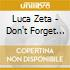 Luca Zeta - Don't Forget It (Cd Single)