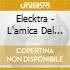 Elecktra - L'amica Del Cuore (Cd Single)
