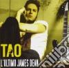 Tao - L'ultimo James Dean