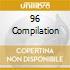 96 COMPILATION