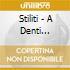 Stiliti - A Denti Stretti