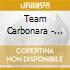 Team Carbonara - Gioventu' Bruciata