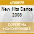 NEW HITS DANCE 2008