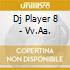 DJ PLAYER 8