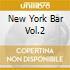 NEW YORK BAR VOL.2