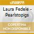 Laura Fedele - Pearlstopigs