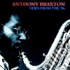 Anthony Braxton - News From The 70s