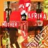 Touristes - Mother Afrika