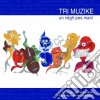 Tri Muzike - Un Vegh Pes Marii