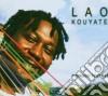 Lao Kouyate - Pourquoi Tout Ca?