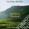 Dinh Gia Ba Pho - Que Huong (homeland)
