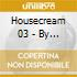 Housecream 03 - By Fuzzy Hair-