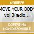 MOVE YOUR BODY vol.3(radio INTERNATI