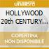 HOLLYWOOD 20th CENTURY COLLECTION