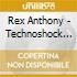 Rex Anthony - Technoshock Eight