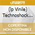 (LP VINILE) TECHNOSHOCK 10