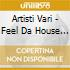Artisti Vari - Feel Da House Groovy House Selection 1