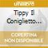 Tippy Il Coniglietto Hippy E Le Altre Compilation