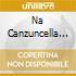 Na Canzuncella