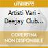Artisti Vari - Deejay Club Vol.1