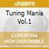 TUNING MANIA COMPILATION VOL 1