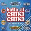 Baila El Chiki Chiki Compilation