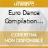 Euro Dance Compilation