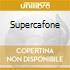 SUPERCAFONE