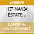HIT MANIA ESTATE 2005/4CD+Rivista
