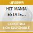 HIT MANIA ESTATE 2005/CD+Rivista