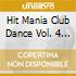 HIT MANIA CLUB DANCE 4/RIVISTA+CD