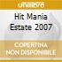 Hit Mania Estate 2007