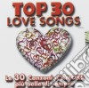 TOP 30 LOVE SONGS