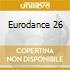 EURODANCE 26