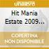 HIT MANIA ESTATE 2009  (1CD)