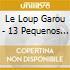 Le Loup Garou - 13 Pequenos Bau Bau